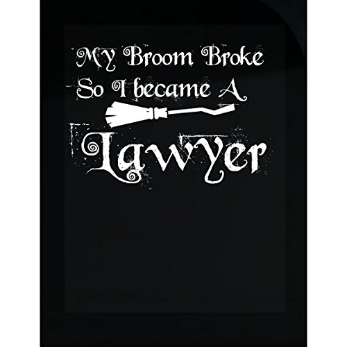 Green Cow Land My Broom Broke So I Became A Lawyer - Sticker -
