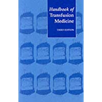 Handbook of Transfusion Medicine: Blood Transfusion Services of the United Kingdom (National Blood Service)