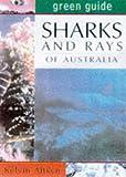 Sharks and Rays of Australia, Kelvin Aitken, 1864363185