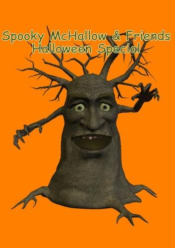 Spooky McHallow & Friends Halloween Special  (Halloween Stories)]()