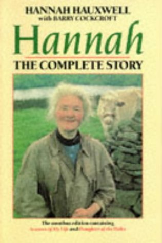 Hannah: The Complete Story (Omnibus edition containing Seasons of My Life and Daughter of the Dales) ()
