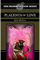 Placenta of Love