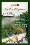 Medina Maiden of Ephesus, Contessa Elinor De Torri Hudson, 1425922406