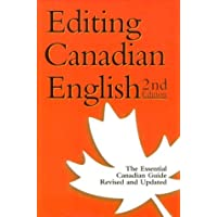 Editing Canadian English - Second Edition - Revised, Updated, and Redesigned
