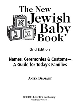 The New Jewish Baby Book: A Guide for Today's Families by [Diamant, Anita]
