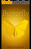 Butterfly (Forgotten Children Book 1)