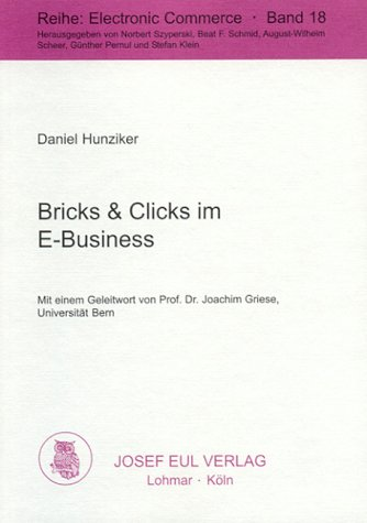 Bricks & Clicks im E-Business (Electronic Commerce)