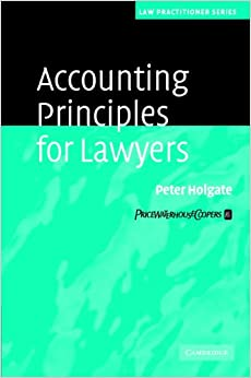 Accounting Principles for Lawyers (Law Practitioner Series)
