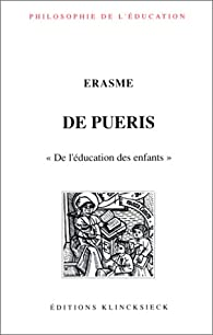 De Pueris. 'De l'éducation des enfants' par  Erasme