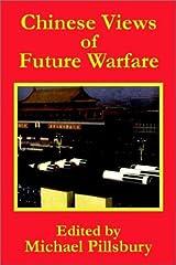 Chinese Views of Future Warfare Paperback