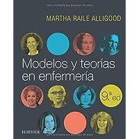 Modelos y teorías en enfermería - 9ª edición