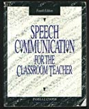 Speech Communication for the Classroom Teacher, Cooper, Pamela J., 0897873440