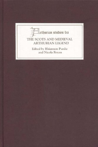 The Scots and Medieval Arthurian Legend (Arthurian - Coupon Queen Uk