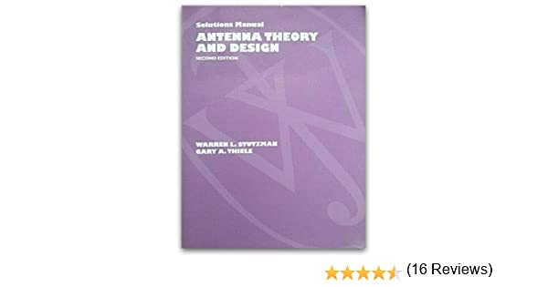 Antenna theory and design solutions manual warren l stutzman antenna theory and design solutions manual warren l stutzman gary a thiele 9780471244790 amazon books fandeluxe Image collections