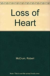 Paperback A Loss of Heart Book