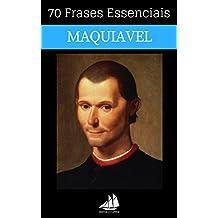 70 Frases Essenciais de Nicolau Maquiavel