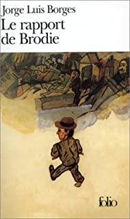Le rapport de Brodie : [nouvelles], Borges, Jorge Luis