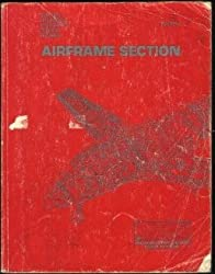 Airframe Section Textbook, Chapters One Through Nine