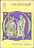 On Kingship to the King of Cyprus, Aquinas, Thomas, 0888442513