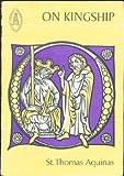 On Kingship to the King of Cyprus, Aquinas, Thomas, 0888442513