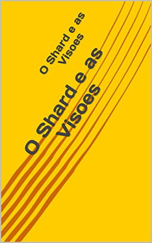 O Shard e as Visoes (Portuguese Edition) by [Brown, Michelle]