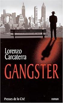 Gangster par Carcaterra