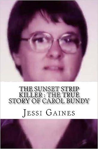 The Sunset Strip Killer : The ...