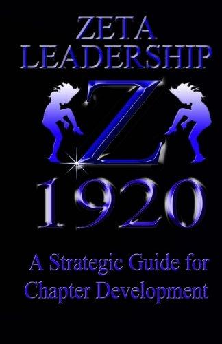 zeta-leadership-a-strategic-guide-to-chapter-development