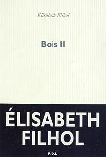 Bois II, Filhol, Élisabeth