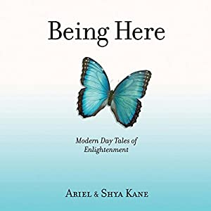 Being Here: Modern Day Tales of Enlightenment Audiobook