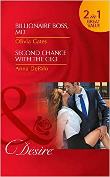 Billionaire Boss, M.d.: Billionaire Boss, M.D. / Second Chance with the CEO (The Billionaires of Black Castle, Book 5)
