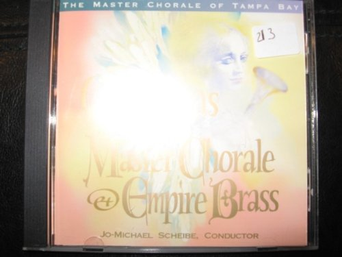 CHRISTMAS WITH THE MASTER CHORALE @+ EMPIRE BRASS (ONE CD; 24 SELECTIONS)