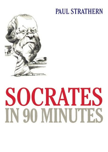 Socrates in 90 Minutes (Library (Philosophers in 90 Minutes)