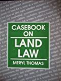 Casebook on Land Law, Thomas, Meryl, 185431193X
