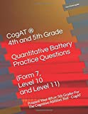 CogAT ® - 4th and 5th Grade Quantitative Battery