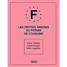 Petites âneries du permis de conduire (HUMOUR) (French Edition)