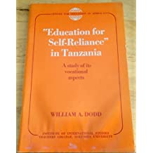 Education for self-reliance in Tanzania;: A study of its vocational aspects (Publications of the Center for Education...