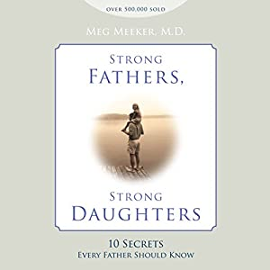Strong Fathers, Strong Daughters Hörbuch