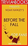 Trivia: Before the Fall by Noah Hawley