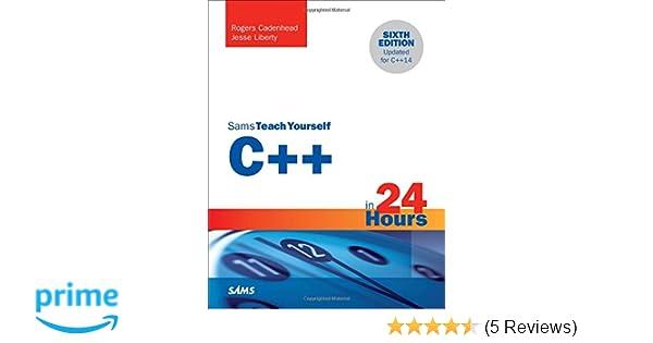 Amazon Com C In 24 Hours Sams Teach Yourself 6th Edition