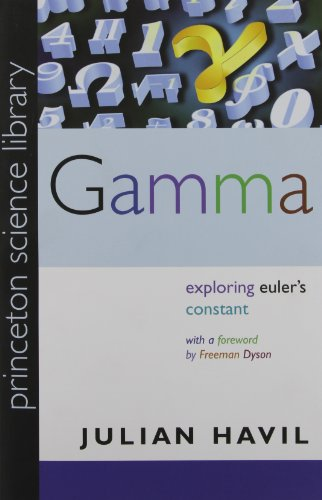 Gamma: Exploring Euler's Constant (Princeton Science Library)