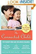 #3: The Connected Child: Bring hope and healing to your adoptive family