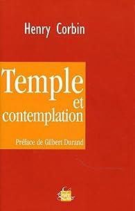 Temple et contemplation par Henry Corbin