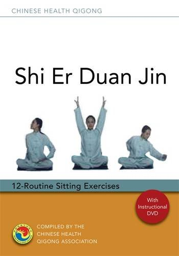 Shi Er Duan Jin: 12-Routine Sitting Excercises [With CD (Audio) and DVD]