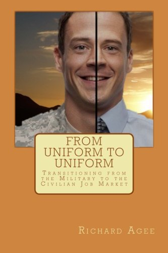 From Uniform to Uniform: Transitioning from the Military to the Civilian Job Market ebook