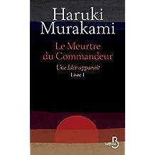 Le Meurtre du Commandeur, livre 1 : Une idée apparaît (French Edition)