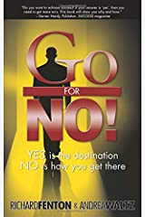 Go for No! Yes is the Destination, No is How You Get There Paperback