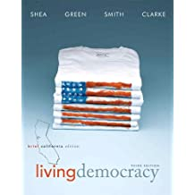 Living Democracy, Brief California Edition with Access Card