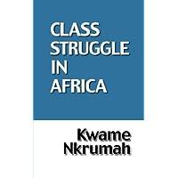 Class Struggle In Africa