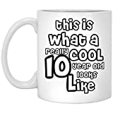 This is what a really cool 10 year old look like, Funny 10th Birthday Gifts for Boy & girl -...